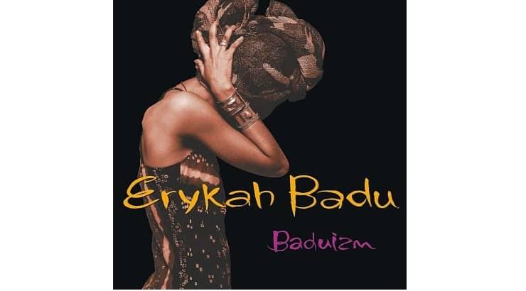 "Erykah Badu released her debut album ""Baduizm"" in 1997."