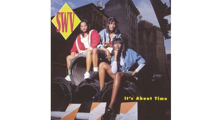 """""""It's About Time,"""" the debut album from SWV carried their biggest single to date - """"Weak."""""""