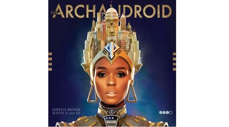 In 2010, Janelle Monae released her album ArchAndroid.