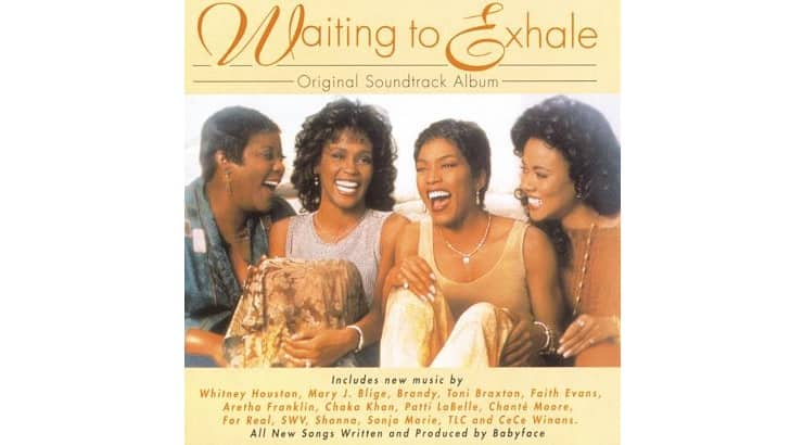 """Whitney Houston, Toni Braxton, and TLC collaborated on the soundtrack for the 1990s film """"Waiting to Exhale."""""""