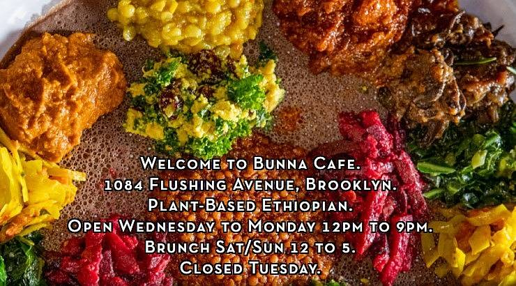 Bunna Cafe is a Brooklyn-based restaurant that focuses on vegan and vegetarian Ethiopian dishes.