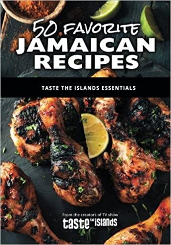 50 Favorite Jamaican Recipes