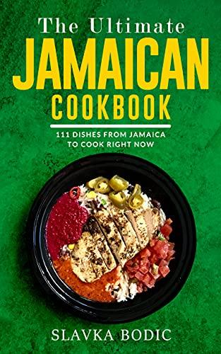 The Ultimate Jamaican Cookbook